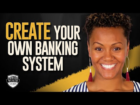 Create Your Own Banking System (Start Infinite Banking) | Wealth Nation