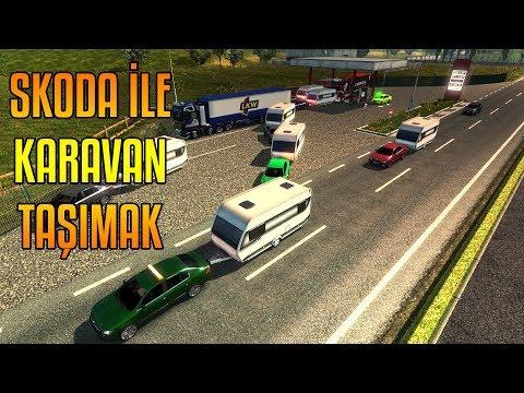 SKODA İLE KARAVAN ÇEKMEK!!! - YENİ GÜNCELLEME | ETS2MP