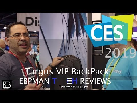 CES 2019 Las Vegas | Targus Launches High Tech BackPacks