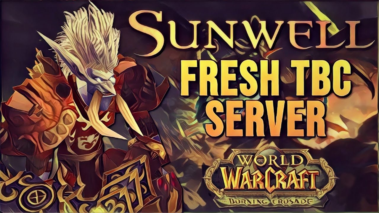 Sunwell Nightbane – What you should know [Burning Crusade Private Server]