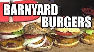 Barnyard Burgers by the BBQ Pit Boys