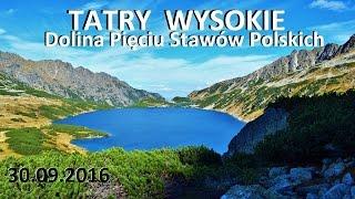 TATRY WYSOKIE - Dolina Piciu Staww Polskich 30092016