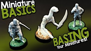 MINIATURE BASICS - HOW TO BASE YOUR MINIS
