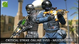 Critical Strike 5vs5 Online FPS - Android Gameplay FHD