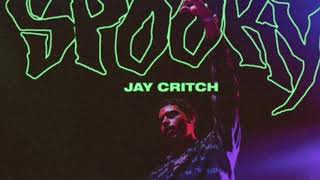 Jay Critch - Spooky (Official Audio)
