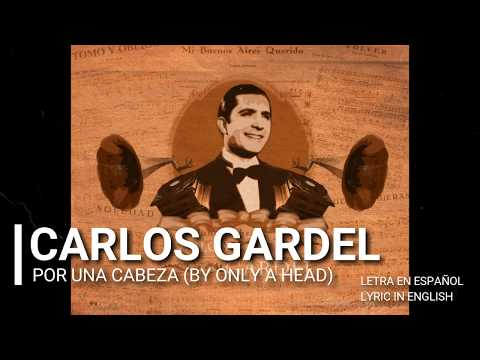 """Carlos Gardel """"Por una Cabeza"""" (By only a head) Subtitle in English"""