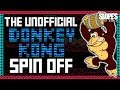 The unofficial Donkey Kong spin-off - SG
