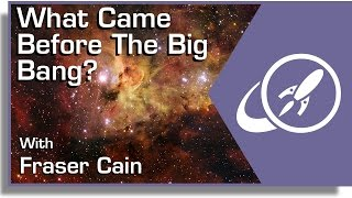 What Came Before The Big Bang?