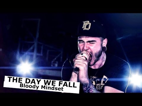 THE DAY WE FALL -  Bloody Mindset [Official Music Video] | www.pitcam.tv