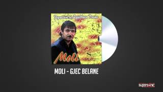 MOLI - GJEC BELANE ( Official Audio )