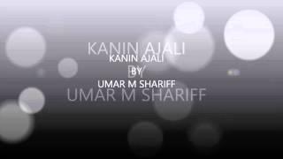 KANIN AJALI by Umar M Shariff