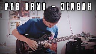 PAS BAND - JENGAH GUITAR COVER BY ZULIAN RAMADHAN