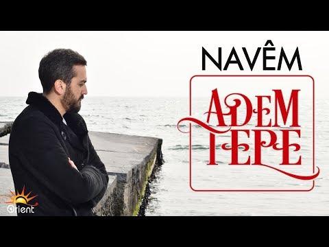 Adem Tepe - Navem