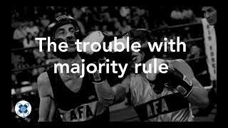 The trouble with majority rule