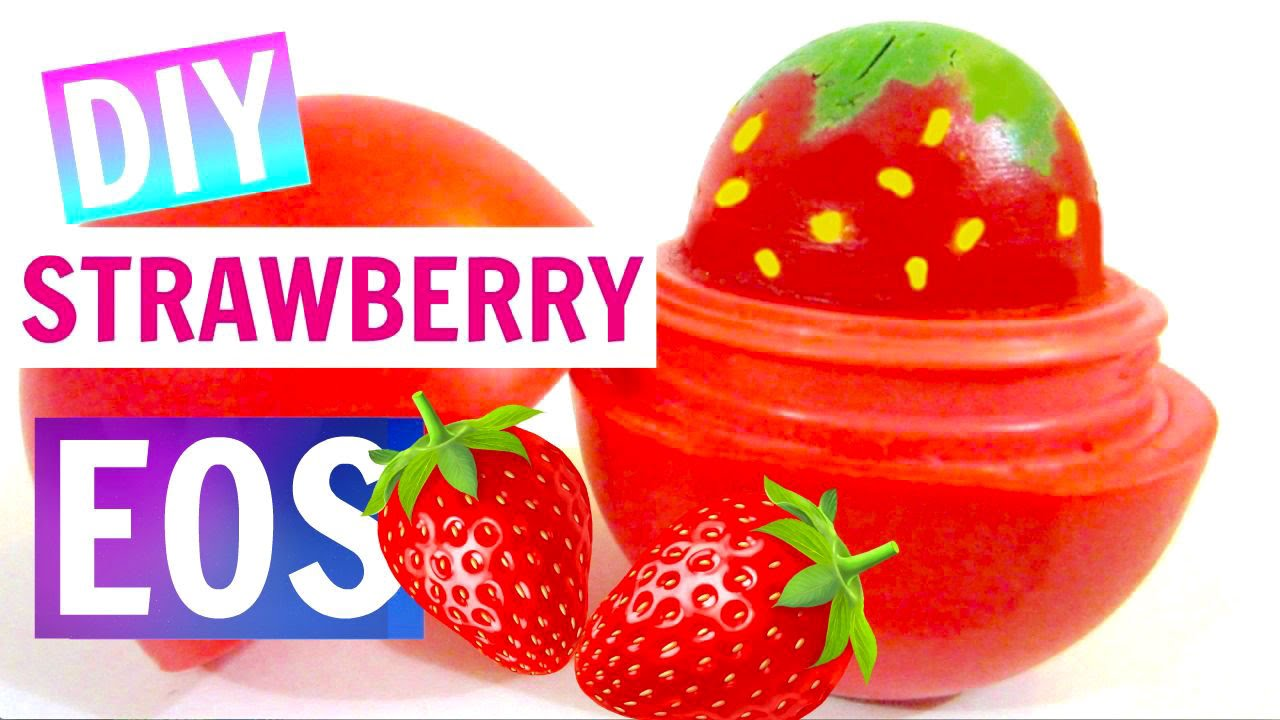 Diy Strawberry Eos How To Make Lip Balm Youtube