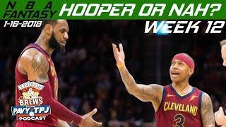 NBA Fantasy, Hooper or Nah Week 13 | Hoops & Brews