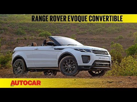 Range Rover Evoque Convertible | First Drive Review | Autocar India