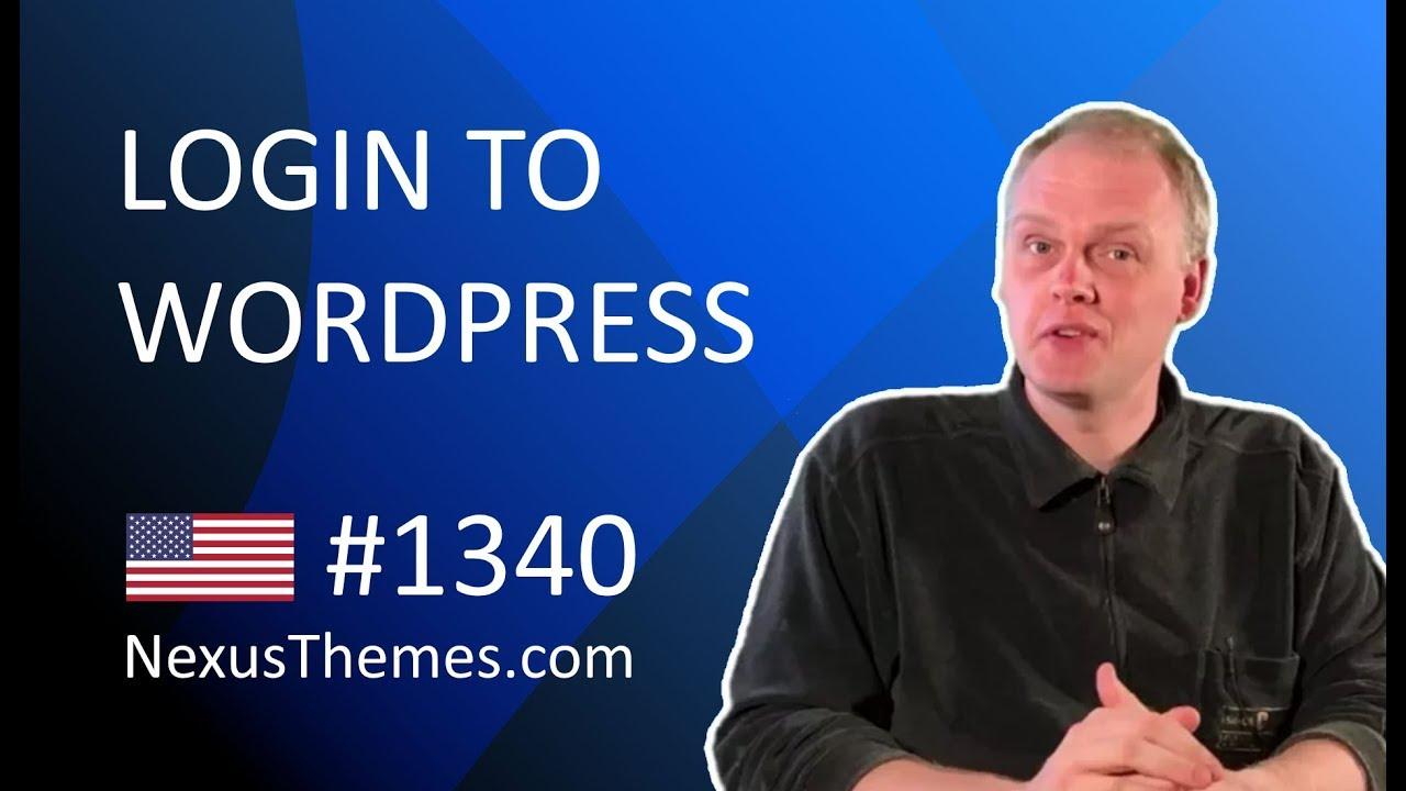 login to wordpress nexusthemes com 1340 youtube