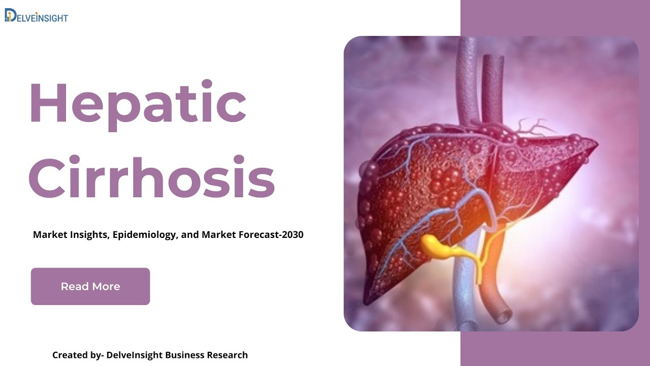 Hepatic Cirrhosis Market Insights and Market Report