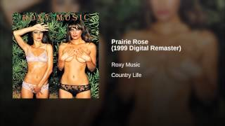Prairie Rose (1999 Digital Remaster)