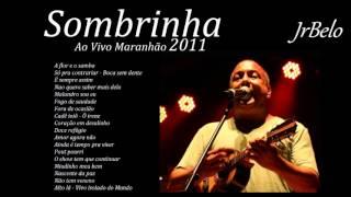 Sombrinha Cd Completo 2012   JrBelo