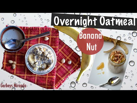 BEST Overnight Oatmeal | Banana Nut | 21 day fix approved