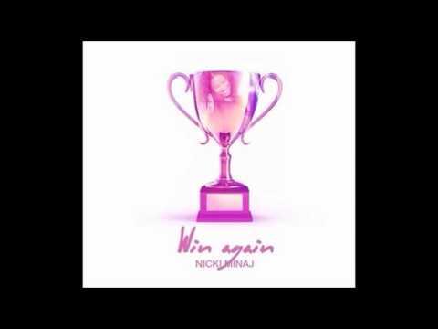 Nicki Minaj-Win Again [Clean Audio]