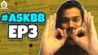 BB Ki Vines | Ask BB Episode 3 |