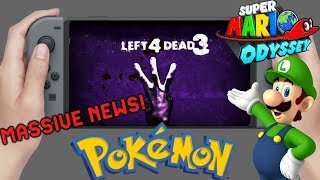 Massive Switch Rumor Left 4 Dead 3 Leaked Switch ? Mario Odyssey New DLC Pokemon Switch Release Date