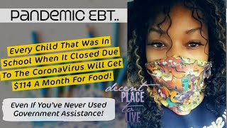 Pandemic EBT Explained! No Application P-EBT Food Stamps For Every School Age Child!