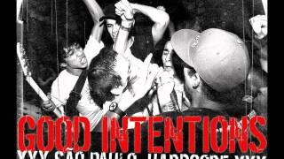 Good Intentions - Sigo em frente