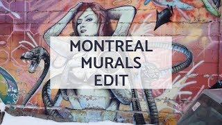 Montreal Murals in 2019