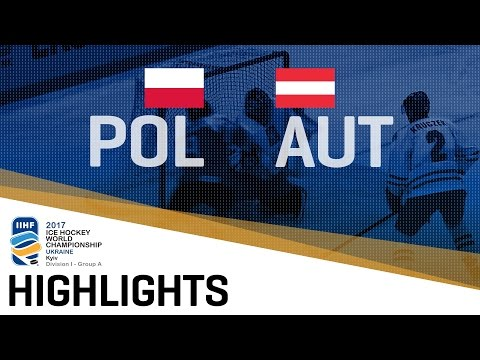 Poland - Austria | Highlights | 2017 IIHF Ice Hockey World Championship Division I Group A