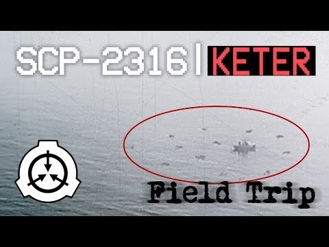 Field Trip Scp 2316 Keter Youtube