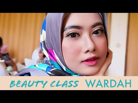 "Beauty Class Wardah ""Glowing Party"". PEMULA BELAJAR MAKE UP! - YouTube"
