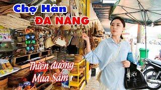 Chợ Hàn - Khu mua sắm du lịch nổi tiếng Đà Nẵng