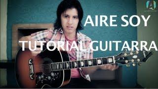 Miguel Bosé & Ximena Sariñana - Aire Soy ( Tutorial guitarra ) HD