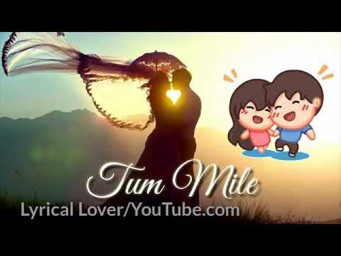 Tum Mile   Love Reprise