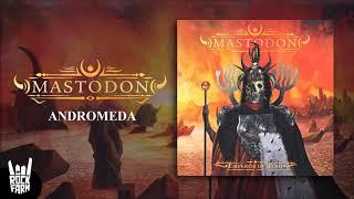 Mastodon - Andromeda