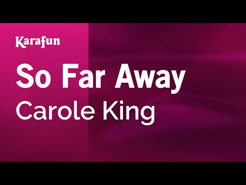 Karaoke So Far Away - Carole King *