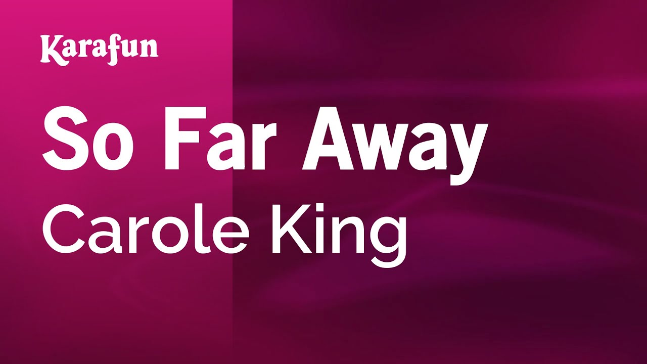 So far away carole king mp3