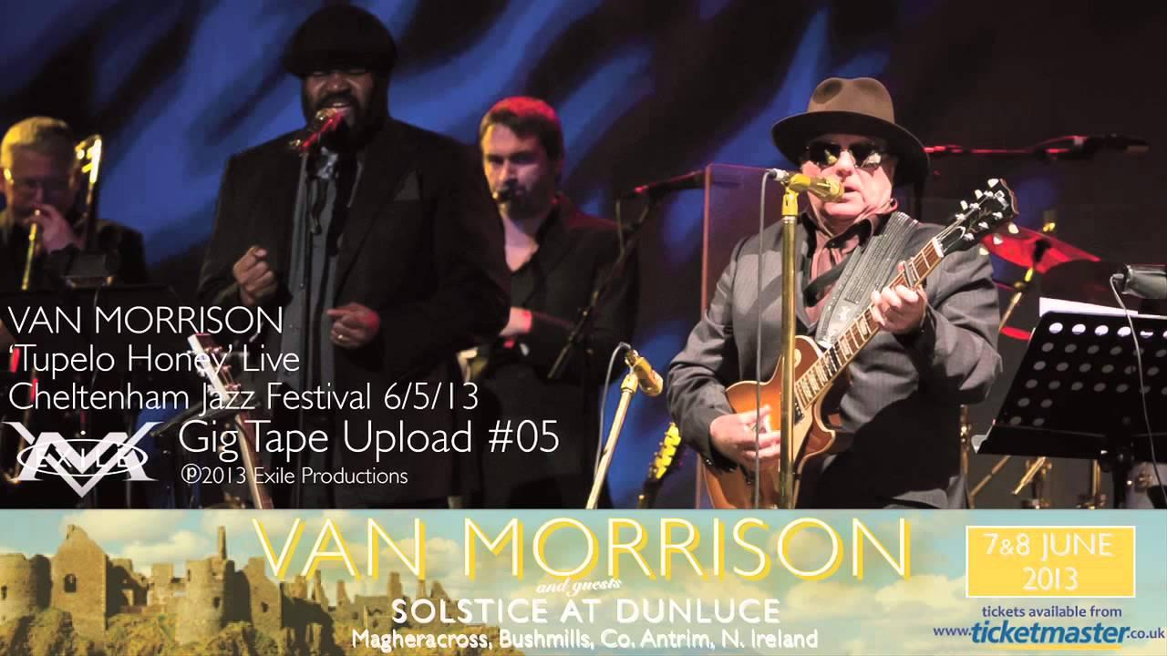Van Morrison With Gregory Porter Tupelo Honey Live In Concert