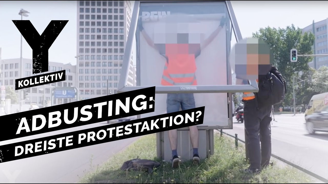 Download Adbusting: Kunst, Protest oder gefährlicher Extremismus? | Y-Kollektiv