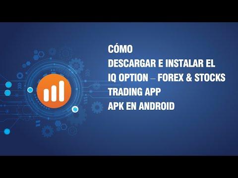 cómo-descargar-e-instalar-el-iq-option-–-forex-&-stocks-trading-app-apk-en-android