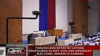 QRT: Panukalang batas na layong ipagpaliban sa May 2020 ang barangay elections, inihain sa Kamara
