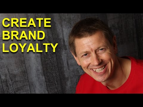 How to Retain Customers and Create Brand Loyalty