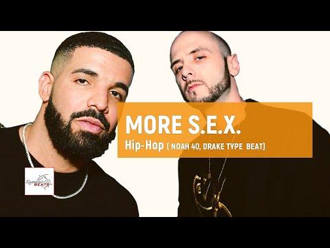 "[FREE] Noah 40 x Drake  ""More Sex"" / Soulful Hip Hop  Lofi  Type Instrumental Beat"