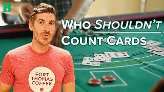 Who Should (and Should NOT) Learn Card Counting