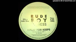 Rude Boy Business - I Play For Keeps