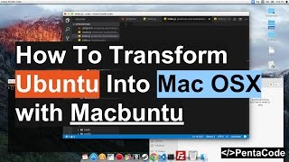 How To Transform Ubuntu Into Mac OSX with Macbuntu